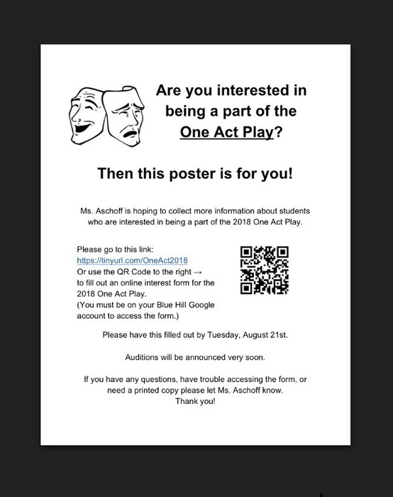 Calling all students who are interested in being a part of the One Act Play! Please fill out the interest form found at https://tinyurl.com/OneAct2018 by Tuesday Aug. 21.